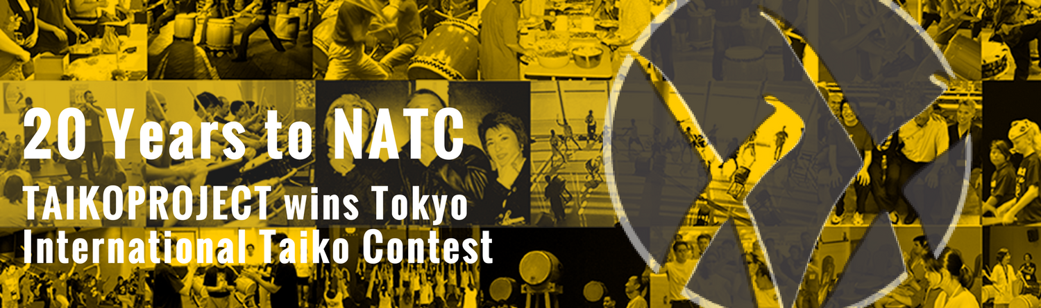 20 Years to NATC - TaikoProject Wins