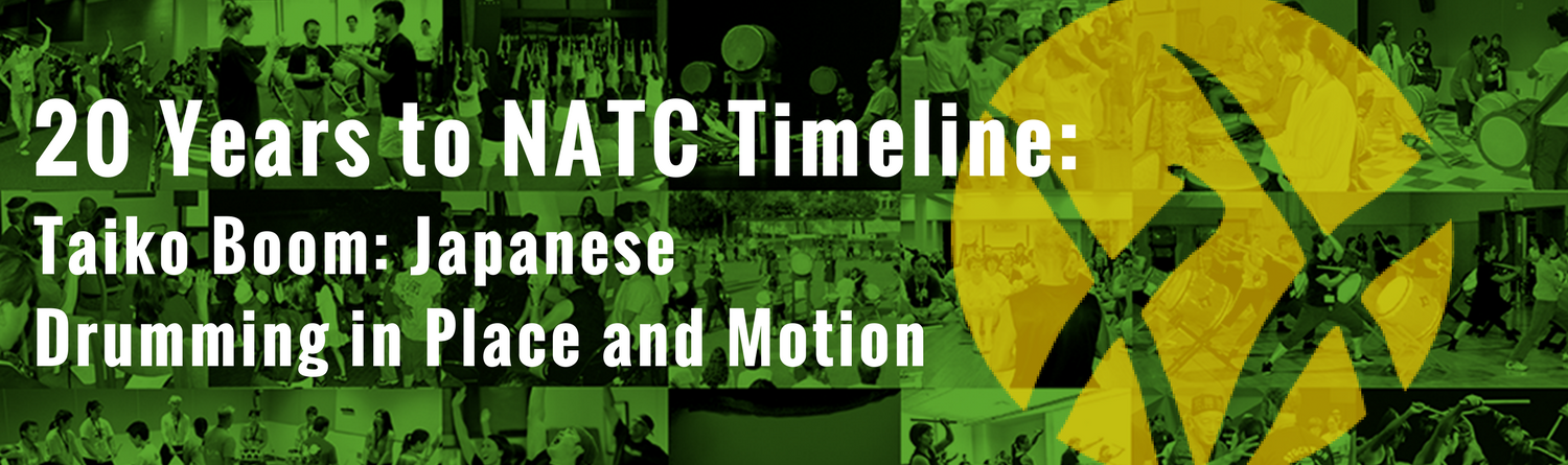 20 Years to NATC Timeline - Taiko Boom